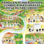 Buku Panduan Pemberdayaan Lembaga Masyarakat Desa Hutan (LMDH)